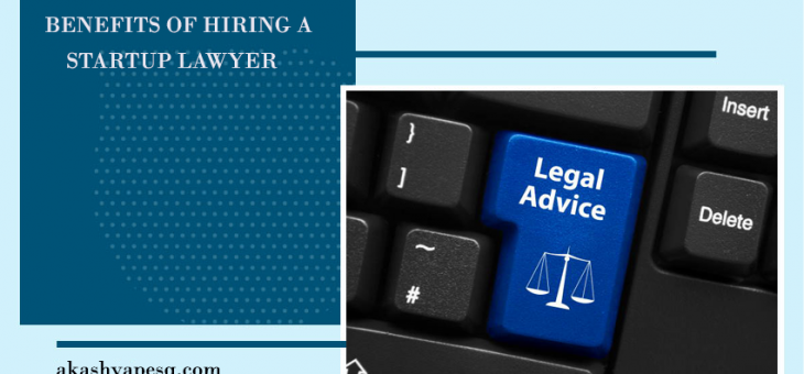 Benefits of Hiring a Startup Lawyer
